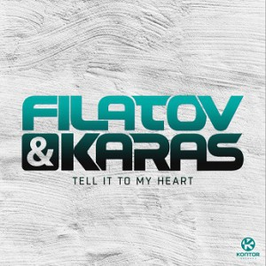 Filatov & Karas - Tell It to My Heart_Cover_PM